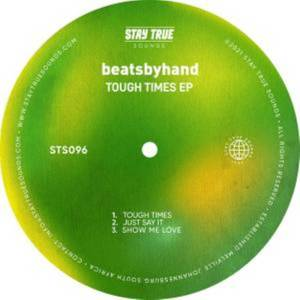 EP: beatsbyhand – Tough Times