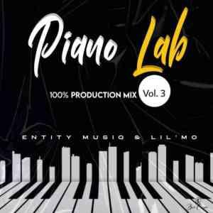 Entity MusiQ & Lil'Mo – Piano Lab Vol 3 (100% Production Mix)