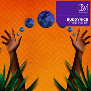 Buddynice – Free Me Ep