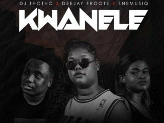 DJ Thotho, Froote & SneMusiq – Kwanele (Original Mix)