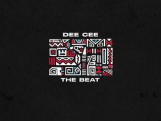 Dee Cee – The Beat EP