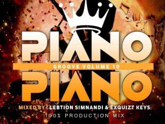 Lebtiion Simnandi & EquiztKeys – Piano Groove Vol. 10 (100% Production Mix)