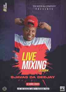 Sjavas Da Deejay – Dickzen Long Session Mix