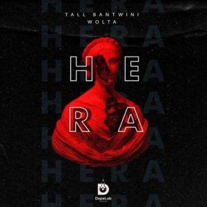 Tall Bantwini & Wolta – Hera (Original Mix)