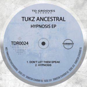 Tukz Ancestral – Hypnosis EP