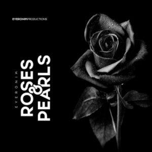 EyeRonik – Roses & Pearls EP