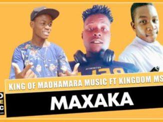 King of Madhamara – Maxaka ft Kingdom Msola