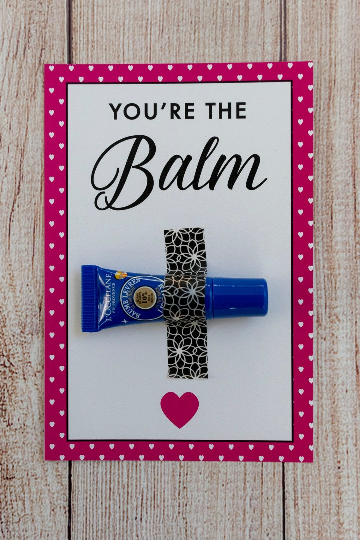 You're the Balm Free Printable Valentine's Day Cards