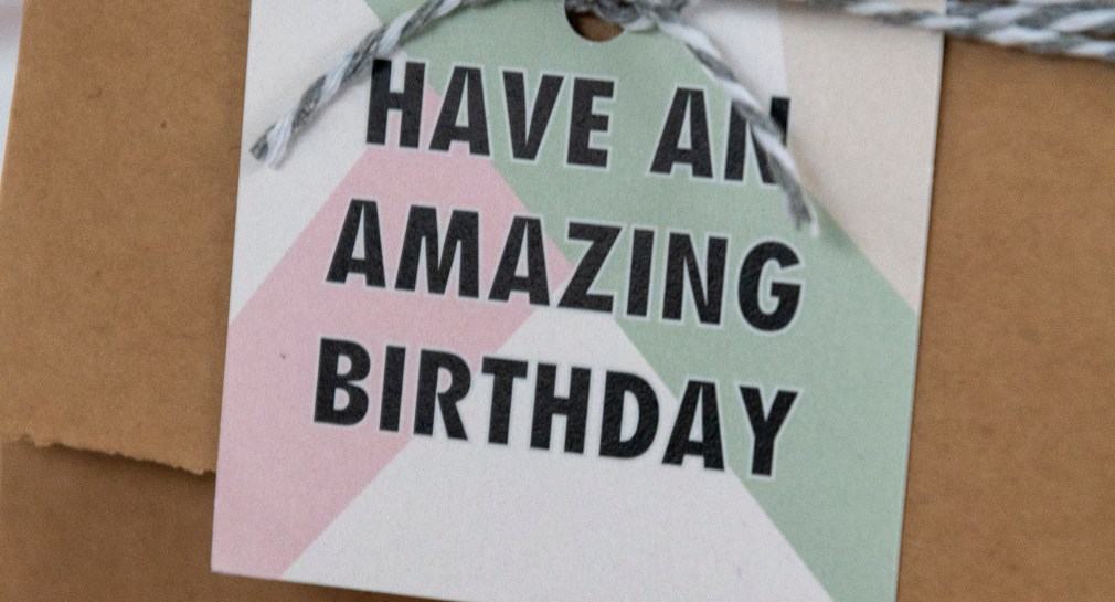 Have an amazing birthday gift tags