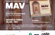 MACC recebe lançamento do catálogo e palestra do Museu de Antropologia do Vale do Paraíba