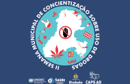 Ilhabela realiza 2ª Semana Municipal de Conscientização Sobre Drogas O evento envolve diversos profissionais e equipes do Caps AD