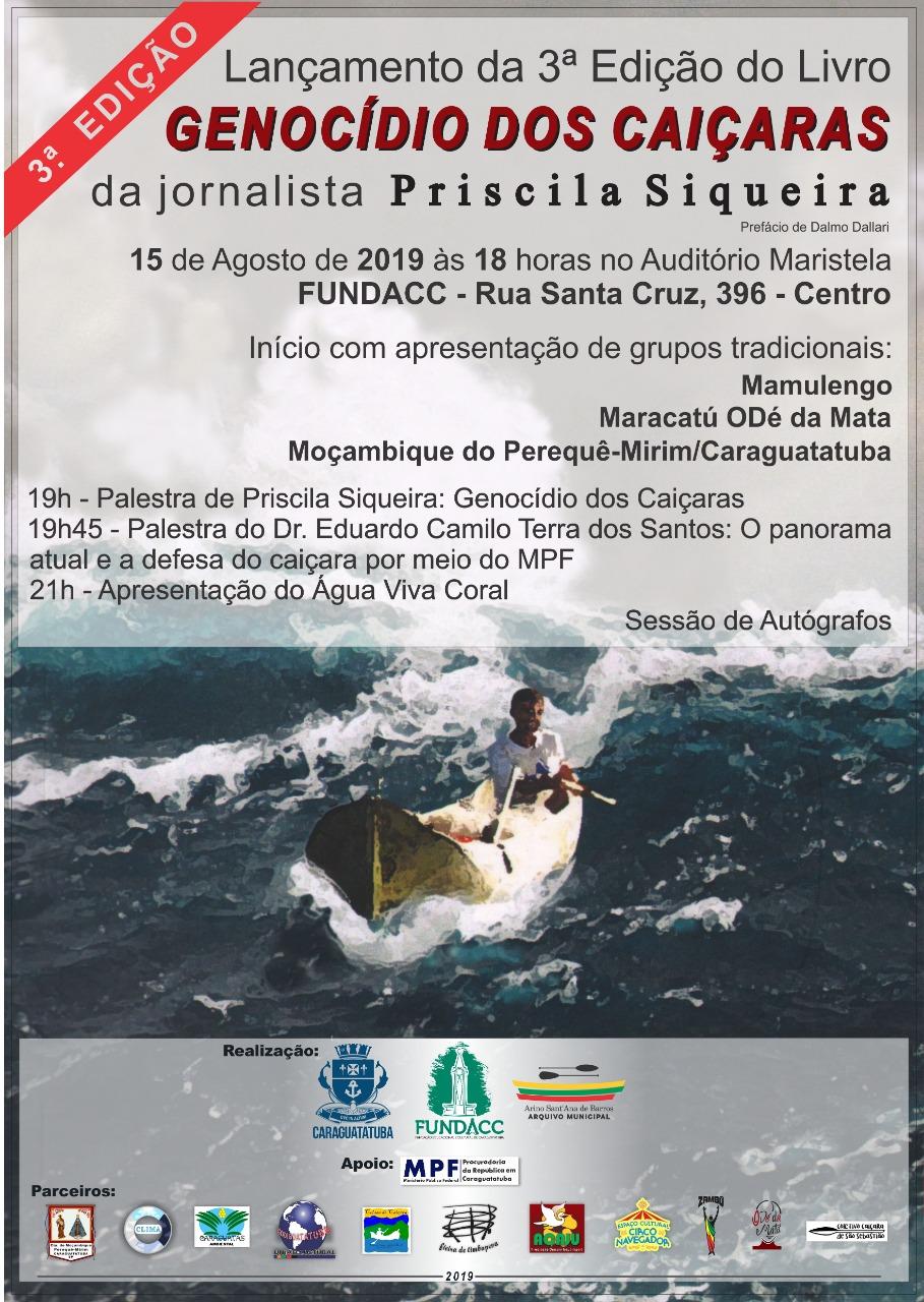 Lançamento da 3ª Edição do Livro Genocídio Caiçara da jornalista Priscila Siqueira.