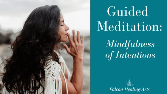 mindful meditation intentions