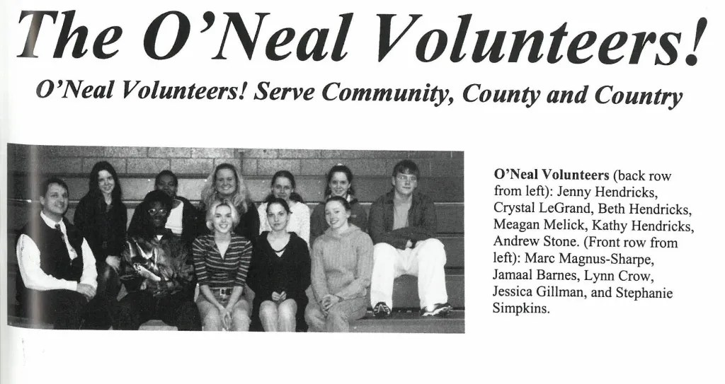 The first O'Neal Volunteers Outreach members -2001.