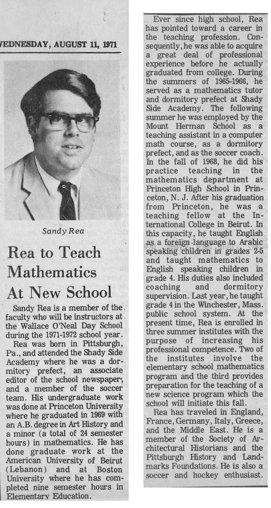 A biographical sketch of Sandy Rea, one of the first teachers hired at O'Neal.