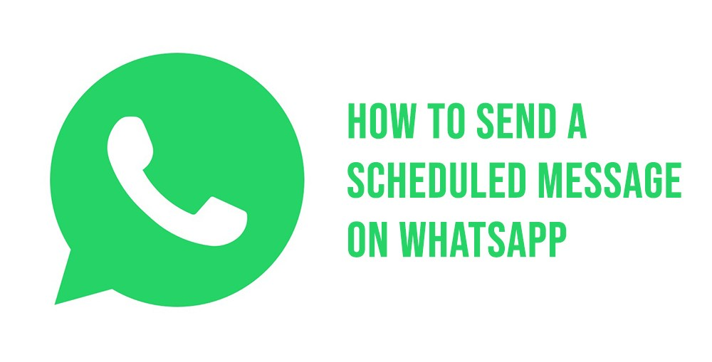 How to send a scheduled WhatsApp message