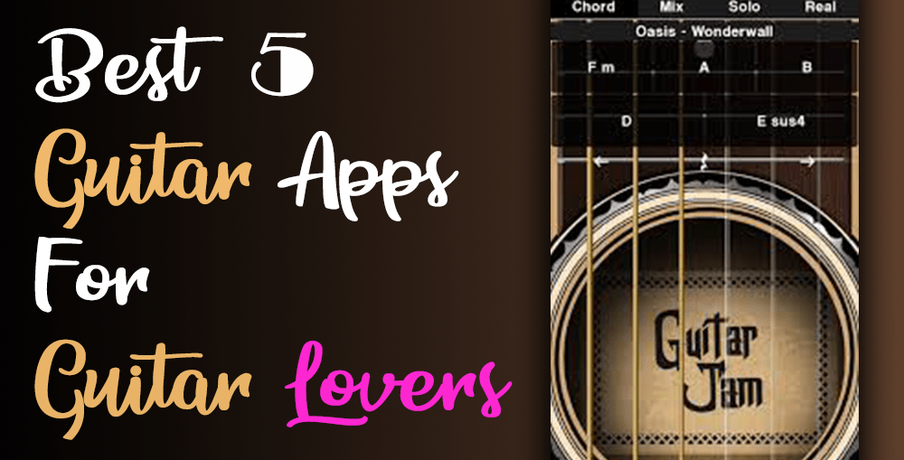 Best-5-Guitar-Apps-for-Guitar-lovers