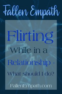 Flirting while in a relationship