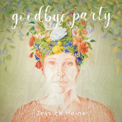 Cover shot of Jessica Heine - Goodbye Party