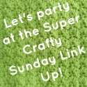 Super Crafty Sunday Link Up Party Button