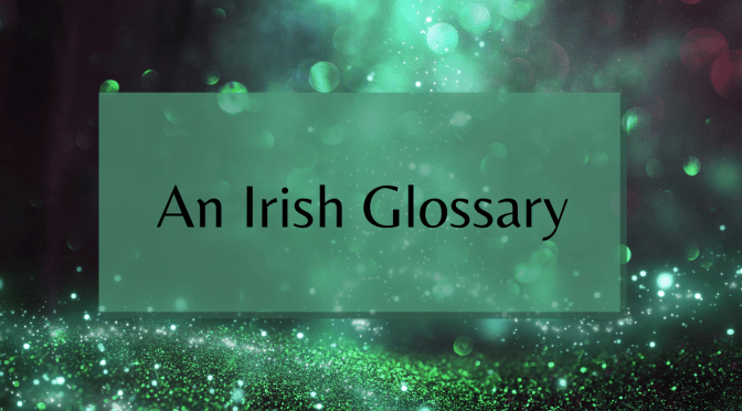 Guide to Irish terms and names in The Awakening