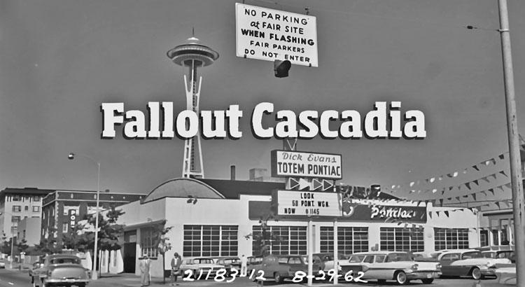 Fallout Cascadia