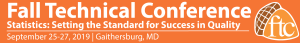 Fall Technical Conference 2019. September 25 - 27, Gaithersburg, Maryland