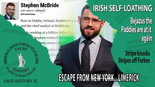 Stephen McBride - Irish self loathing
