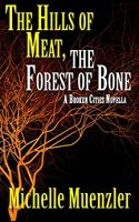 Cover - The Hills of Meat, The Forest of Bones