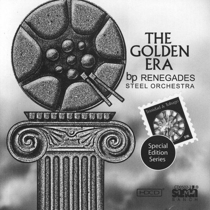 Renegades Steel Orchestra Golden Era