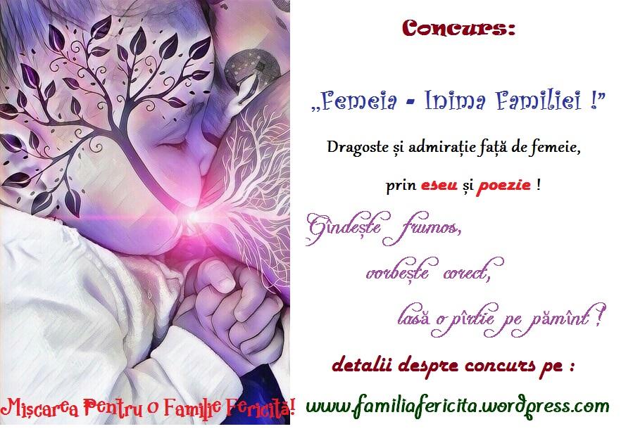 """Atenție ! Concurs ! ,,Femeia - Inima Familiei!"""""""