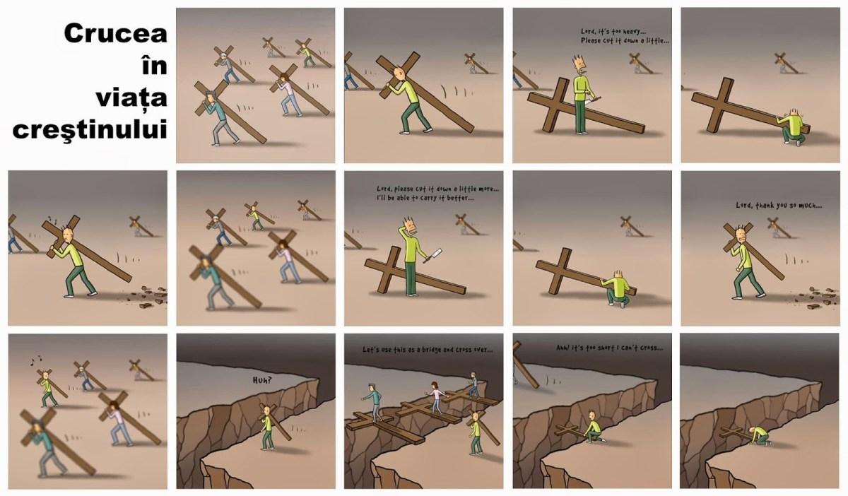 Crucea Omului dusă cu demnitate se face pod peste prăpastie și scară către Cer!