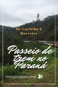 Passeio de trem no Paraná - de Curitiba à Morretes