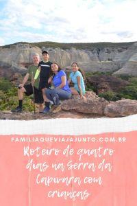 Roteiro de quatro dias na Serra da Capivara com crianças