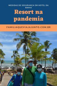 Resort na pandemia: medidas de segurança em hotel da Bahia