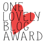 Ich wurde nominiert: Unser One Lovely Blog Award