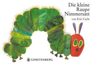 Raupe Nimmersatt Cover, Lesetipps für Kleinkinder, Kinderbuch, Lesen, Kleinkind, Welt der Bücher, Entdecken