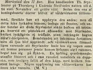Theodor utsätts 1852 för en mycket obehaglig händelse i sitt hem i Undenäs, om vilken man kan läsa i Post och Inrikes Tidningar d. 15/12 1852.