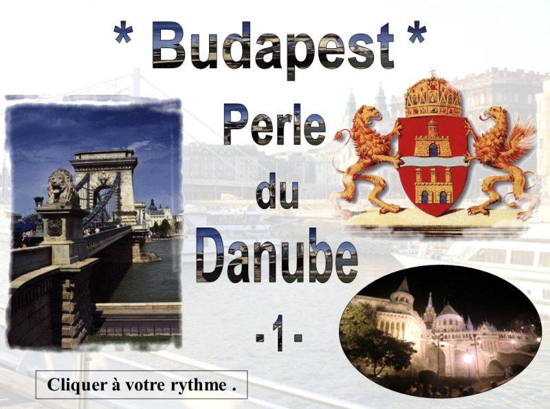 Budapest Perle du Danube – 1