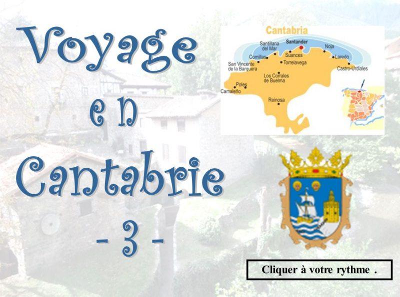 Voyage en Cantabrie – vol 3 –