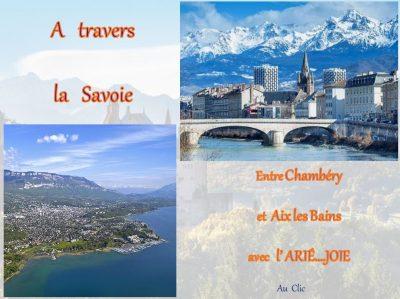 A travers la Savoie – Entre Chambéry et Aix les Bains avec l'ARIE…JOIE