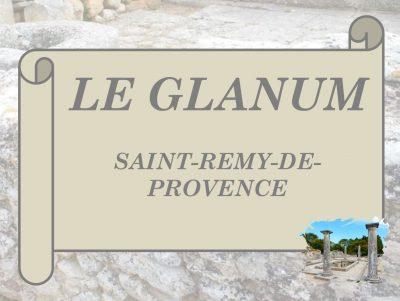 Le Glanum – Saint-Remy-de-Provence