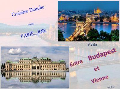Croisière Danube avec l'ARIEJOIE… – 2ème volet – Entre Budapest et Vienne