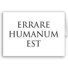 Errare Humanum est…