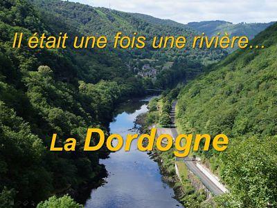 Il était une fois la Dordogne…