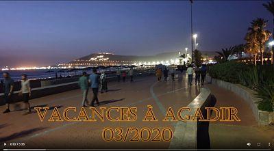 Vidéo de nos vacances à Agadir - mars 2020