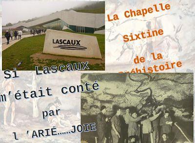 Si Lascaux m'était contée – la chapelle Sixtine de la préhistoire