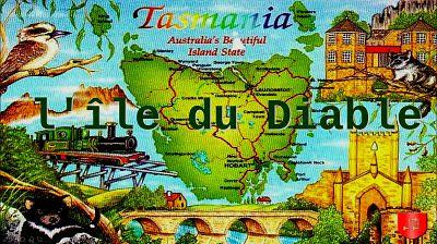 Tasmania – l'île du Diable