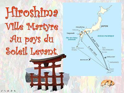 Hiroshima ville martyre au pays du soleil levant
