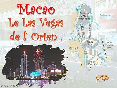 Macao – Le Las Vegas de l'Orient
